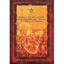 Recueil des plus grands secrets magiques (French Edition)