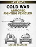 Cold War Armored Fighting Vehicles (World War II AFV Plans)
