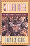 Killer Bees: The Africanized Honey Be...