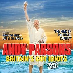 Andy Parsons - Britain's Got Idiots, Live