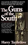 The Guns of the South: A Novel