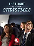 The Flight Before Christmas HD (AIV)