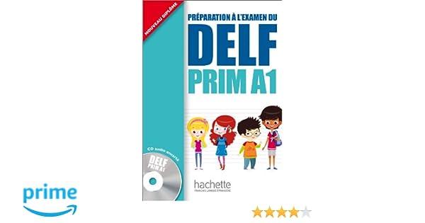 DELF Prim A1 : Livre de leleve + CD audio (Delf/Dalf) (French Edition): Maude Launay: 9782011559661: Amazon.com: Books