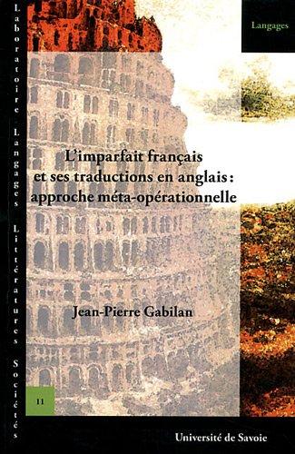 L'imparfait français et ses traductions en anglais: approche meta-ope rationnelle