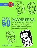 Draw 50 Monsters, Lee J. Ames, 0823085848