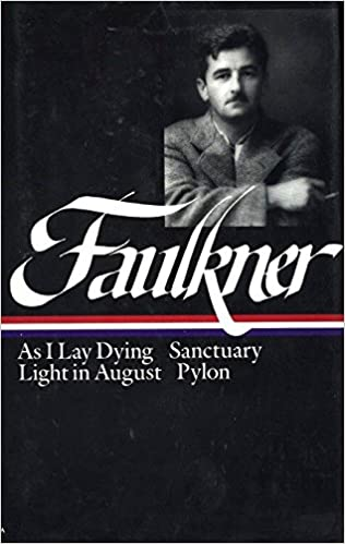 William Faulkner : Novels 1930-1935 : As I Lay Dying