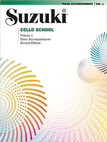 1 Vol Suzuki Cello School Piano Accompaniment