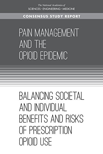 Pain Management and the Opioid Epidemic: Balancing Societal and Individual Benefits and Risks of Prescription Opioid Use