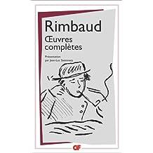 RIMBAUD : OEUVRES COMPLÈTES N.É.