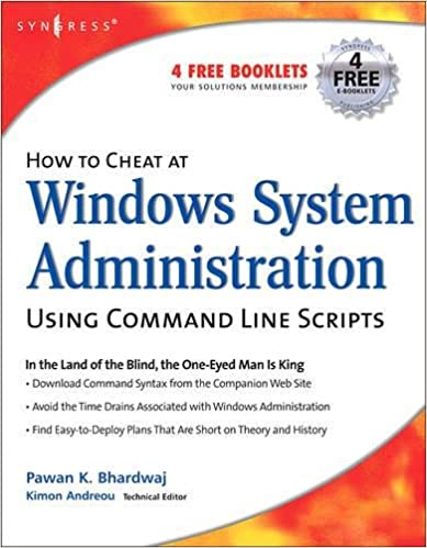 How to Cheat at Windows System Administration Using Command Line scripts (How to Cheat)