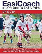 EasiCoach Rugby Skills Activities: U9-U10 (Easicoach Rugby Skills Curriculum)