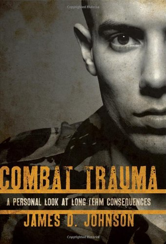 Image of Combat Trauma: A Personal Look at Long-Term Consequences