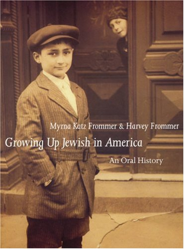 Books : Growing Up Jewish in America: An Oral History