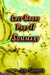 Summary Lost Bible Books (part 2) Kindle Edition