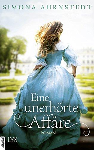 Eine unerhörte Affäre (German Edition)