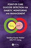img - for Point-of-care Glucose Detection for Diabetic Monitoring and Management book / textbook / text book
