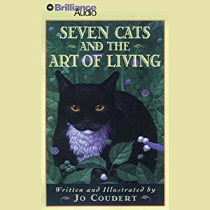 Seven Cats and the Art of Living Audiobook
