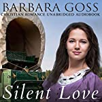 Silent Love | Barbara Goss