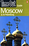 """Time Out"" Moscow and St.Petersburg Guide (""Time Out"" Guides)"