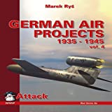 German Air Projects Volume 4 Bombers, Marek Rys, 8389450313
