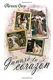 Ganaré Tu Corazón, Arwen Grey, 1499533977