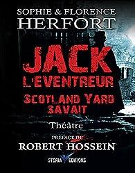 Jack l'éventreur: Scotland Yard savait (Histoires du monde t. 2) par Sophie Herfort