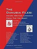 The Danubia Files, Louise Barrington Napolao Casado Filho and Claudio Finkelstein, 1478711795