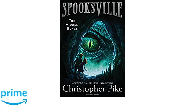 The Hidden Beast (Spooksville): Amazon.es: Christopher Pike ...