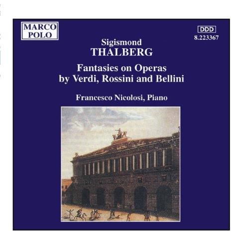 Surprise price THALBERG: Fantasies on Operas by Bellini and Superior Verdi Rossini