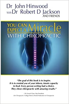 You Can EXPECT A MIRACLE: With Chiropractic
