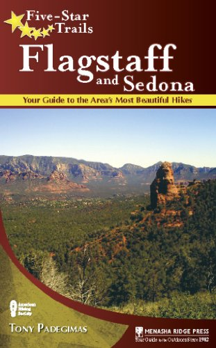 Five-Star Trails: Flagstaff and Sedona: Your Guide to the Area's Most Beautiful - Trails Arizona Sedona