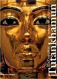 Complete Tutankhamun: The King.The To: The King * the Tomb * the Royal Treasure