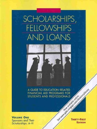Scholarships, Fellowships & Loans: A Guide to Education-Related Financial Aid Programs for Students and Professionals, 3 Volume Set (Scholarships Fellowships and Loans)