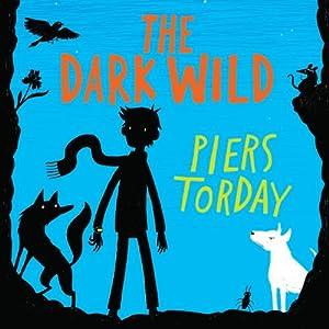 The Dark Wild Audiobook