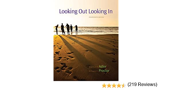 Looking out looking in ronald b adler russell f proctor ii looking out looking in ronald b adler russell f proctor ii 9780840028174 amazon books fandeluxe Images
