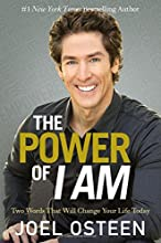 The Power of I Am: Two Words That Will Change Your Life Today