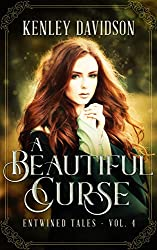 A Beautiful Curse: A Retelling of The Frog Bride (Entwined Tales Book 4)