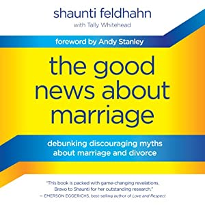 The Good News about Marriage Audiobook