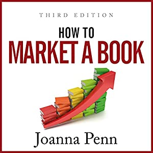 How to Market a Book: Third Edition Audiobook
