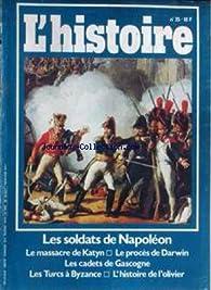 L'Histoire, n°35 : Les soldats de Nap par  L'Histoire