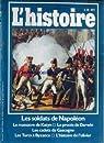 L'histoire n° 035. Les soldats de Napoléon par L`Histoire