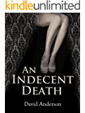 An Indecent Death (English Edition)