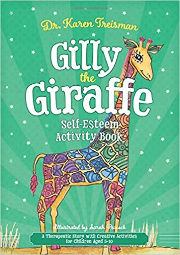 Gilly the Giraffe Self-Esteem Activity Book: A Therapeutic ...