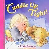 Cuddle Up Tight!