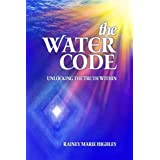 The Water Code: Unlocking the Truth Within