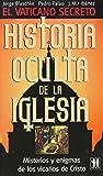 img - for Historia oculta de la Iglesia/ The Church's Hidden History (Spanish Edition) book / textbook / text book