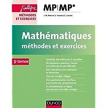 Mathématiques Méthodes et Exercices MP - 3e éd. (Concours Ecoles d'ingénieurs) (French Edition)