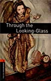 Through the Looking-Glass, Lewis Carroll, 0194791343