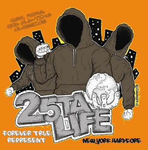 25 Ta life - Forever True Represent - Zortam Music