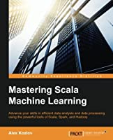 Mastering Scala Machine Learning Front Cover